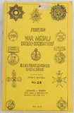 Foreign War Medals Orders-Decorations Catalogue No. 28
