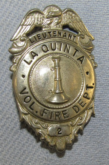 Scarce & Obsolete Vintage LA QUINTA (Ca.)VOL. FIRE DEPT. Lieutenant's Badge