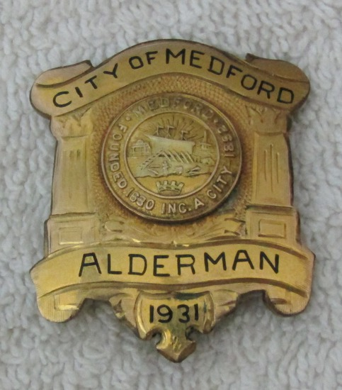 "1931 Dated ""CITY OF MEDFORD, MA. ALDERMAN"" Badge"
