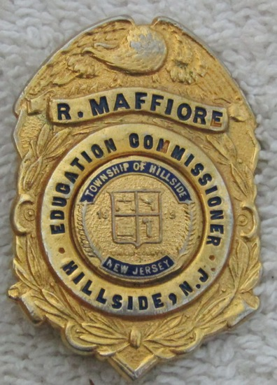 "1930-40's ""HILLSIDE TOWNSHIP, NJ. EDUCATION COMMISSIONER"" Badge-R. Maffiore"