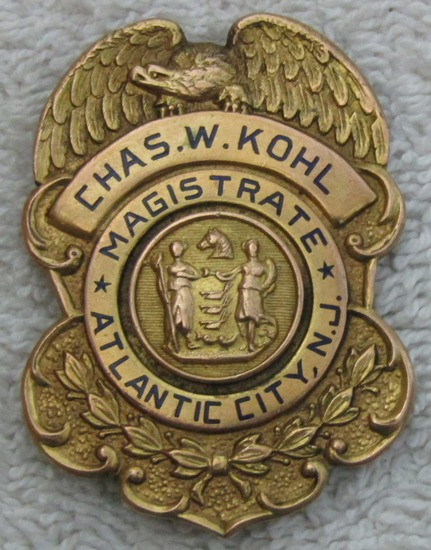 "1930-40's Vintage  ""ATLANTIC CITY, NJ. MAGISTRATE"" Badge-named-Chas. W. Kohl"