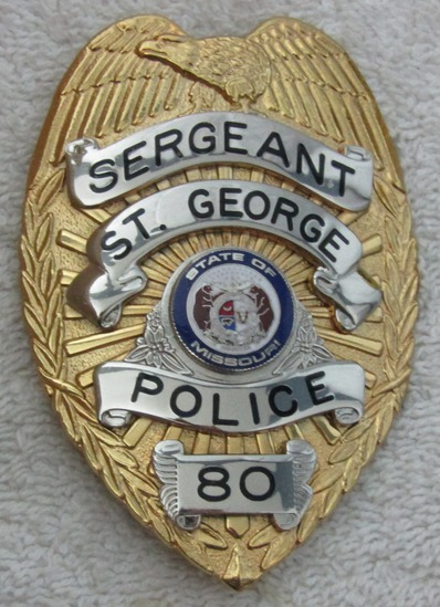 "Ca. 1960-70's  ""ST. GEORGE, MISSOURI POLICE SERGEANT"" Badge-Numbered"