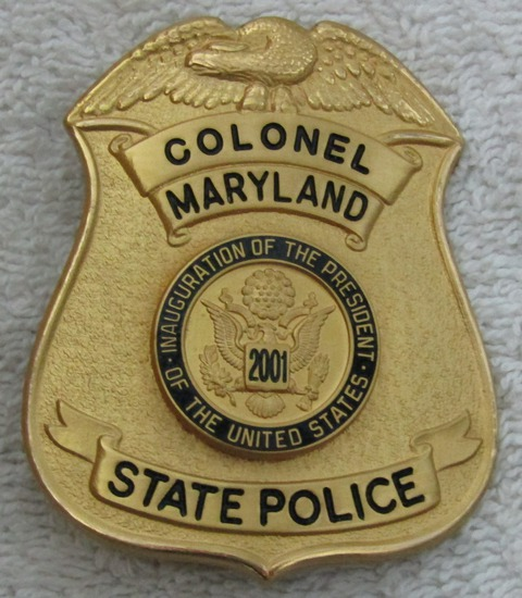 "Scarce 2001 GW BUSH Presidential Inauguration ""MARYLAND STATE POLICE COLONEL"" Badge-Numbered"