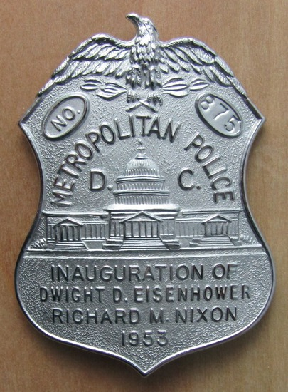 "Rare 1953 EISENHOWER/NIXON Presidential Inauguration ""D.C. METRO POLICE"" Badge-Numbered"