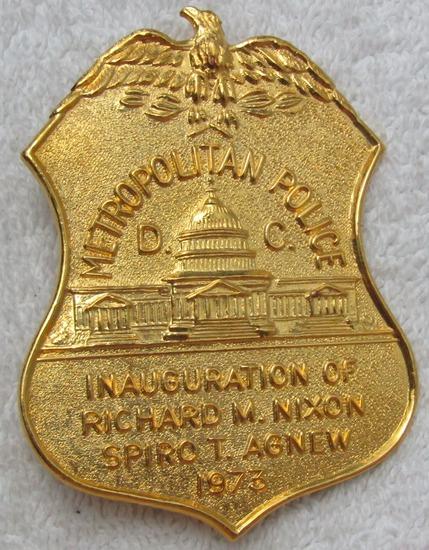 "Rare 1973 NIXON/AGNEW Presidential Inauguration ""D.C. METRO POLICE"" Badge"