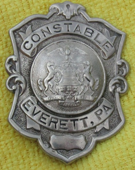 "Ca. 1920-30's ""EVERETT, PA. CONSTABLE"" Badge"