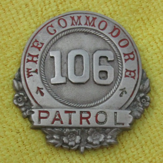 "Ca. 1920-30's ""THE COMMODORE PATROL"" Badge Numbered ""106"""