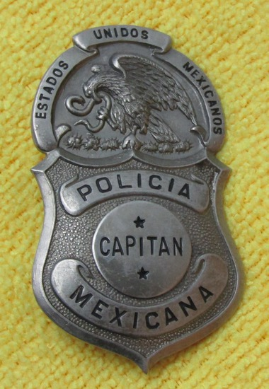 "Early To Mid 20th Century ""MEXICAN POLICE 'CAPITAN'"" Badge"
