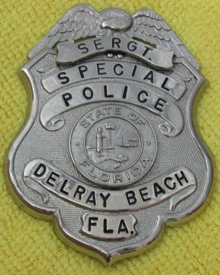 "Ca. 1940-50's ""DELRAY BEACH, FL. SPECIAL POLICE SERGEANT"" Badge"