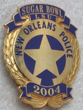 2004 SUGAR BOWL/LSU NEW ORLEANS POLICE Badge