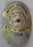2008 LSU/OHIO STATE NATIONAL CHAMPIONSHIP NEW ORLEANS POLICE Badge