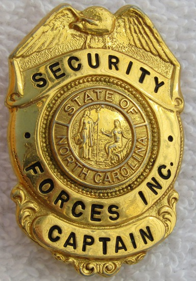 1960's State Of North Carolina Security Forces Inc. Captain's Badge (Without Comma)