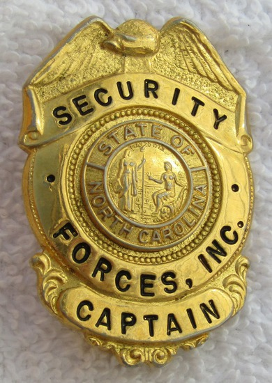 1960's State Of North Carolina Security Forces Inc. Captain's Badge (With  Comma)