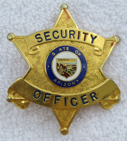 Vintage 1940-50's State Of Arizona Security Officer Badge