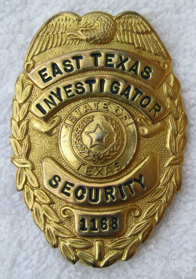 """Scarce 1950-60's East Texas Security Investigator's """"Gold"""" Badge Numbered"""