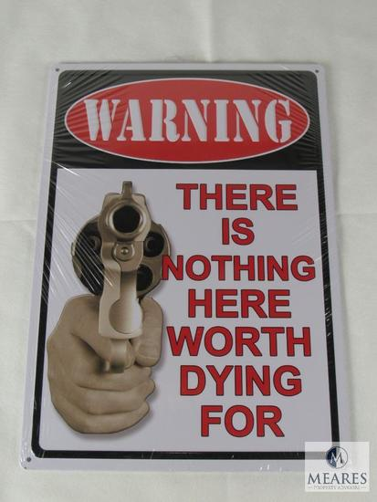 New WARNING There's Nothing Here Worth Dying For Tin Sign