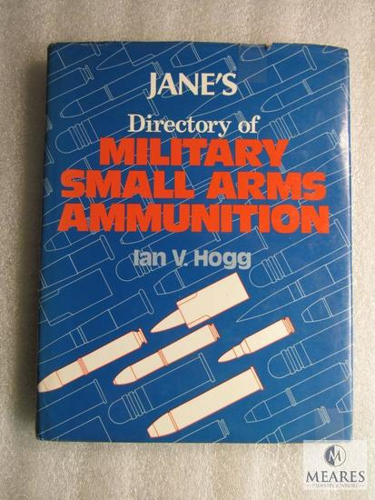 Directory of Military small arms Ammunition by Ian V. Hogg