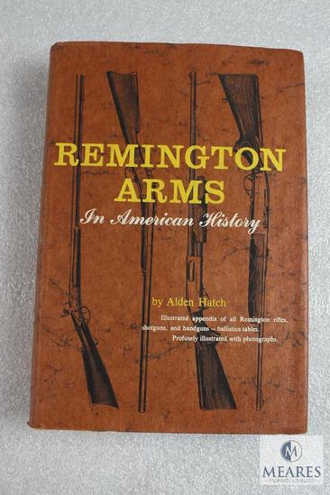 Remington Arms in American History hardback book by Alden Hatch. 355 pages
