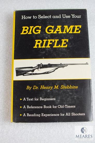 The Big Game Rifle hardback book by Dr. Henry Stebbins 236 pages