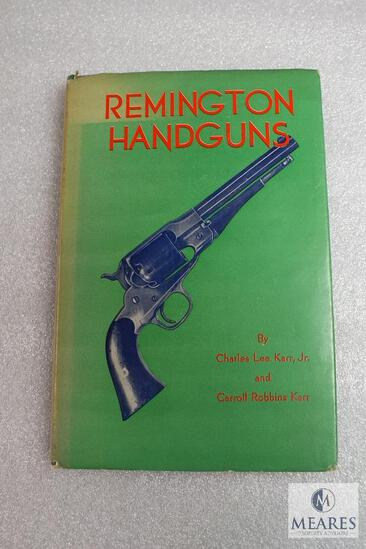 Remington Handguns hardback book by Charles Karr. 1947 copyright