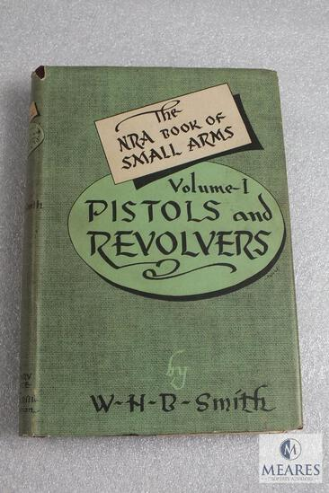 NRA Book of Small Arms volume I. Pistols and Revolvers by WHB Smith hardback book