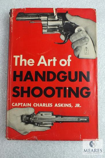 The Art of Handgun Shooting by Charles Askins hardback book.