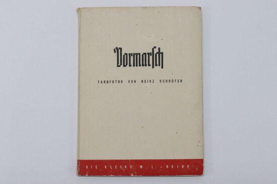 """1942 Nazi WWII HC """"Vormarsch"""" Book"""