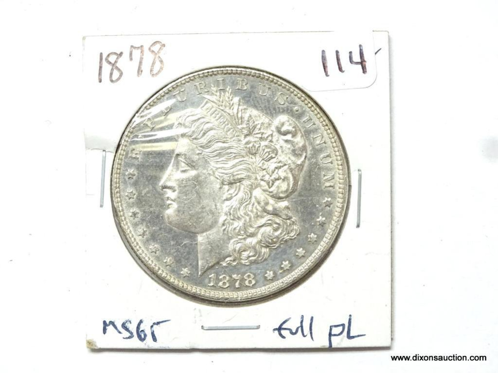 1878-P MS65 PROOF LIKE FULLY STRUCK MORGAN SILVER DOLLAR, EXTREMELY RARE.