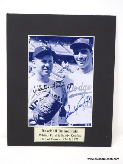 HAND SIGNED WHITEY FORD & SANDY KOUFAX MATTED PHOTO. COMES WITH CERTIFICATE OF AUTHENTICITY.