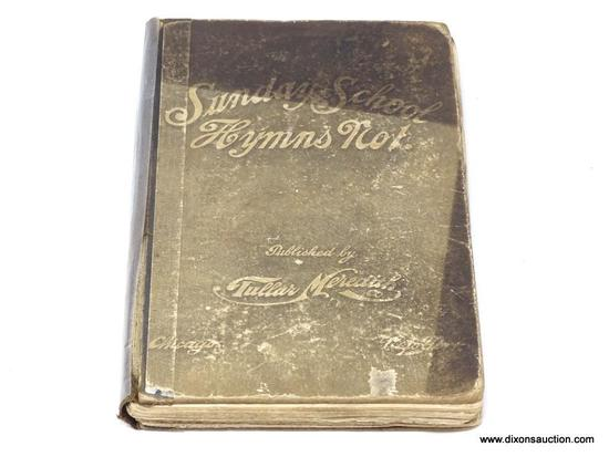 (SC) ANTIQUE BOOK; SUNDAY SCHOOL HYMNS NO.1 (1901). IS IN EXCELLENT CONDITION AND IN A PROTECTIVE