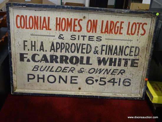"""VINTAGE WOODEN F. CARROLL WHITE SIGN; LARGE WOODEN SIGN WITH PLANK BACK ADVERTISING """"COLONIAL HOMES"""