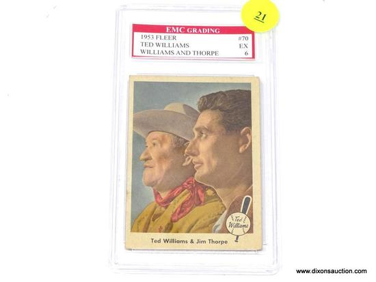 TED WILLIAMS GRADED CARD; 1953 FLEER TED WILLIAMS AND JIM THORPE CARD #70. EMC GRADING IN PLASTIC
