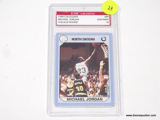 MICHAEL JORDAN GRADED CARD; MICHAEL JORDAN 1990 COLLEGIATE COLLEGE ROOKIE TRADING CARD #89. EMC