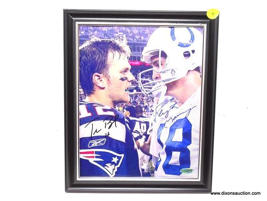 BRADY AND MANNING AUTOGRAPHED FRAME; TOM BRADY AND PEYTON MANNING AUTOGRAPHED FRAMED PHOTO. COMES IN