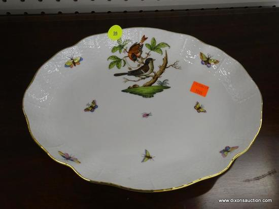 (R1) HEREND HUNGARY VEGETABLE BOWL; HEREND HUNGARY ROTHSCHILD BIRD 10.75 IN OVAL SERVING BOWL.