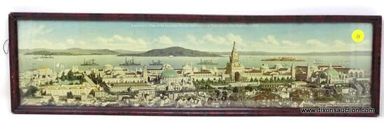 (LEFT WALL) FRAMED 1915 PRINT; FRAMED PRINT OF PANORAMIC VIEW OF THE PANAMA-PACIFIC INTERNATIONAL