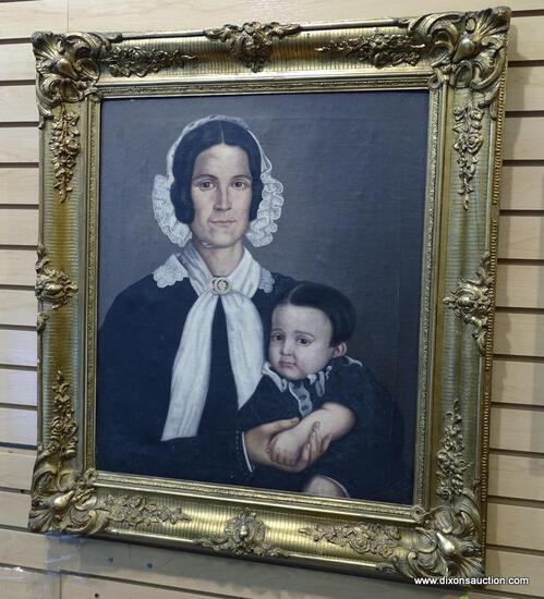 (LEFT WALL) 19TH CEN. FRAMED PORTRAIT; FRAMED 19TH CEN. OIL ON CANVAS PORTRAIT OF MOTHER AND CHILD