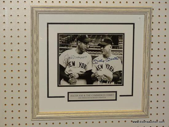 JOLTIN JOE & THE COMMERCE COMET FRAMED YANKEES PRINT; SIGNED PRINT OF JOE DIMAGGIO & MICKEY MANTLE
