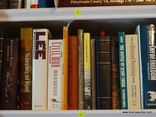 (LIBRARY) SHELF LOT OF CIVIL WAR BOOKS; LOT INCLUDES- BATTLE CRY OF FREEDOM, LEE BY CLIFFORD DOWDEY,