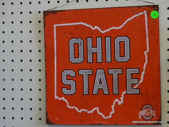 OHIO STATE ADVERTISING SIGN; IS RED AND WHITE WITH GRAY LETTERING. MEASURES 11.5 IN X 11.5 IN