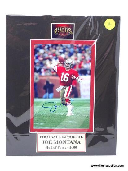 """""""FOOTBALL IMMORTAL"""" JOE MONTANA HALL OF FAME (2000) SIGNED PHOTOGRAPH WITH MATTING. MEASURES 8 IN X"""