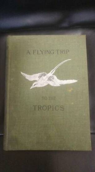 1895 A Flying Trip To The Tropics