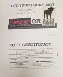 Skirted Heifer/Bambino's Gift Certificate $25