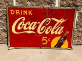 Early Tin Drink Coca-Cola Sign, Nickel 5 Cent Bottles, 18in x 28in, SST