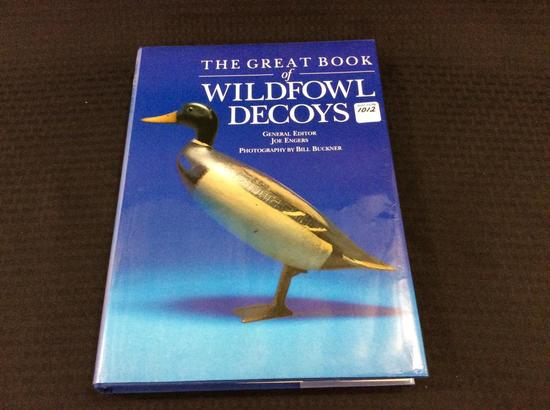 The Great Book of Wildfowl Decoys Hard Cover Book