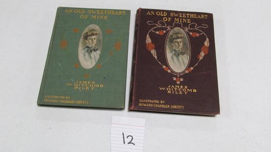 An Old Sweetheart Of Mine, (2) Copies, C. 1902 By James Whitcomb Riley, Illustrated By Howard Chandl