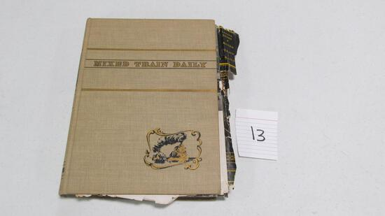 Mixed Train Daily, 1st Edition Signed By Lucius Beebe, Charles M. Cleeg, Jr, And Howard Fogg, 1947