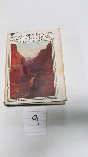 Through The Grand Canyon From Wyoming To Mexico, Signed By Emory C. Kolb, 1958 New Edition, With Ill
