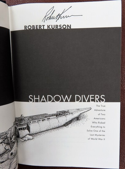 Signed by Robert Kurson: Shadow Divers, hardback with jacket. 2004