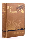 Boots and Saddles 1st Edition Elizabeth Custer